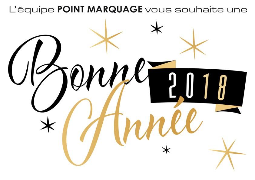 Toute l'équipe POINT MARQUAGE vous souhaite une Bonne Année 2018