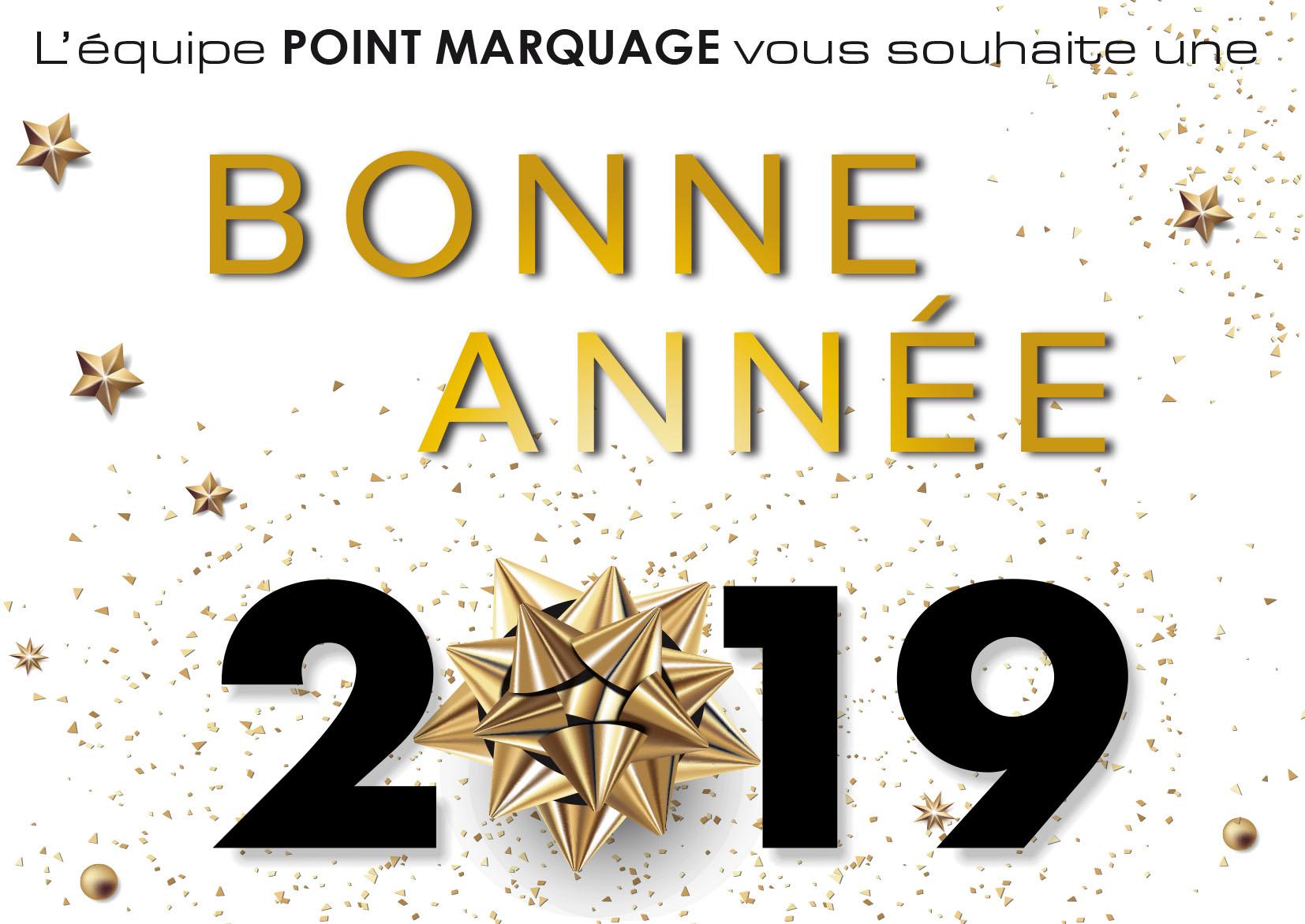 Toute l'équipe POINT MARQUAGE vous souhaite une Bonne Année 2019