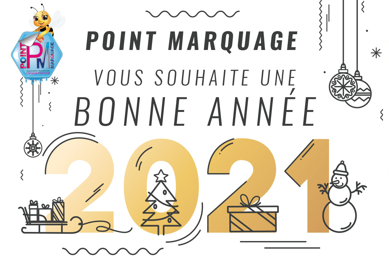 Toute l'équipe POINT MARQUAGE vous souhaite une Bonne Année 2021